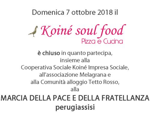 Domenica 7 ottobre il Koinè è chiuso. Partecipa alla Marcia Perugia Assisi